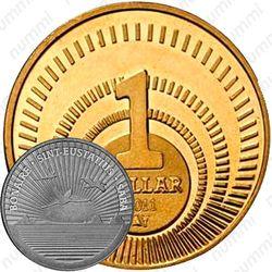 1 доллар 2011, введение доллара США [Синт-Эстатиус]