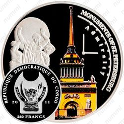 240 франков 2011, Монументы Санкт-Петербурга - Главное адмиралтейство [Демократическая Республика Конго] Proof