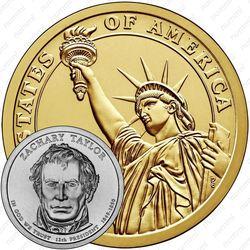 1 доллар 2009, Закари Тейлор