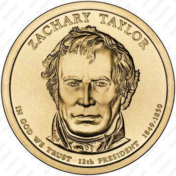 1 доллар 2009, Закари Тейлор - Аверс