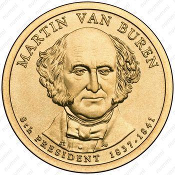 1 доллар 2008, Мартин Ван Бюрен - Аверс